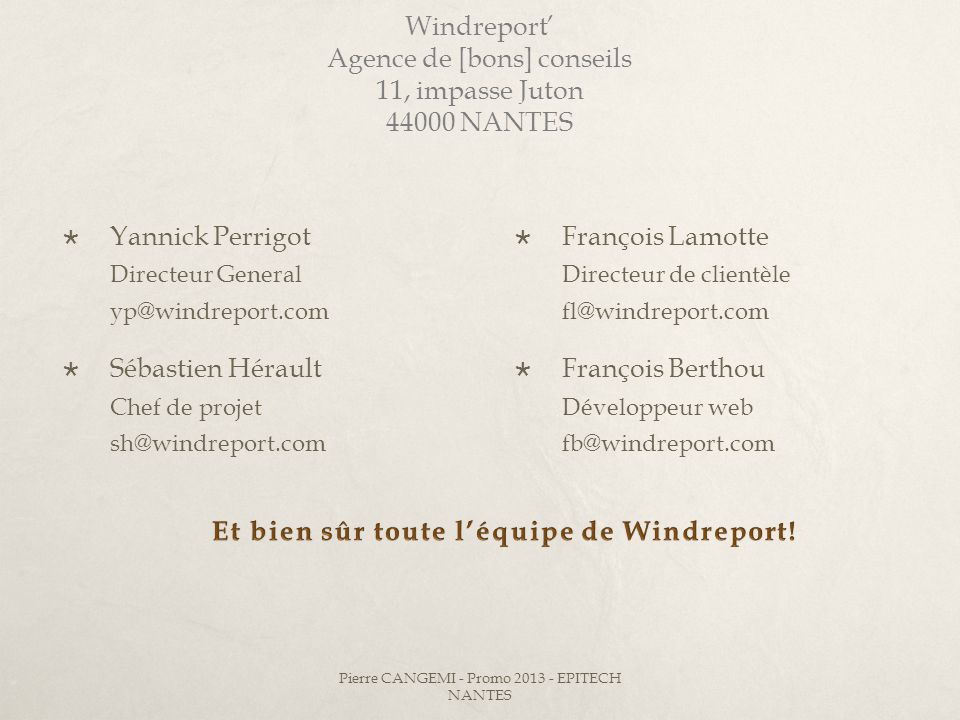 Windreport' Agence de [bons] conseils 11, impasse Juton 44000 NANTES